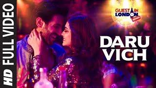 Daru Vich Pyaar Full Video Song | Guest iin London | Raghav Sachar | Kartik Aaryan & Kriti Kharbanda