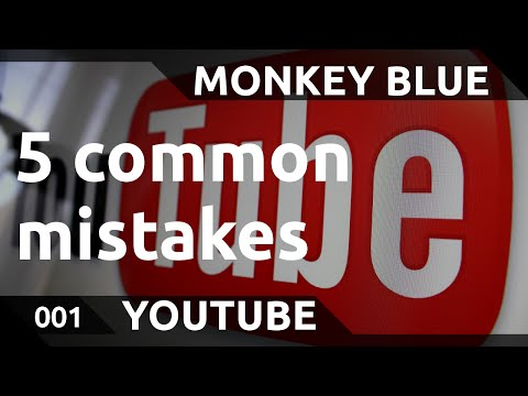 Youtube: do you make these 5 common mistakes?