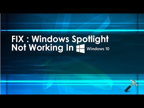 [FIX] Windows Spotlight Not Working In Windows 10