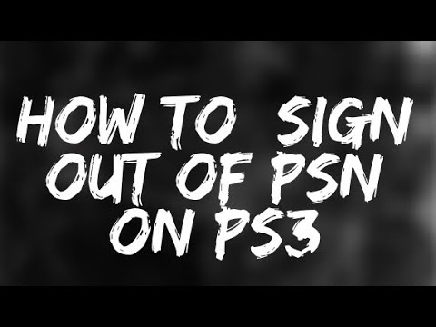 How To Sign Out Of PSN on PS3