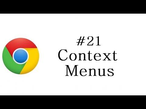 Chrome Extension Tutorial - 21 - Context Menus