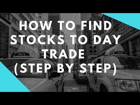 How to Find Stocks to Day Trade (Step by Step)