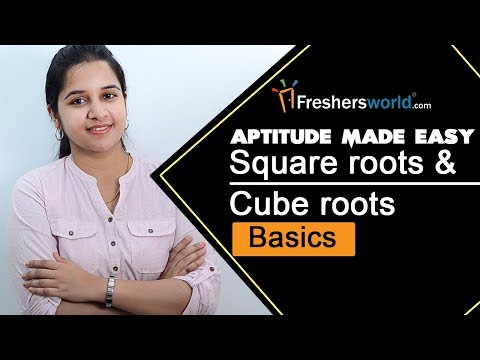Aptitude Made Easy – Square roots and Cube roots- Basics, Shortcut Methods, Math Tricks