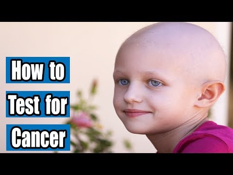 How to Test for Cancer