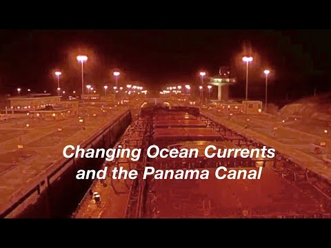 Changing Ocean Currents and the Panama Canal. Dr. Video Tutor. YouTube.. Slow motion. footage