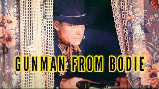 The Gunman from Bodie (1941) Western Full Length Movie