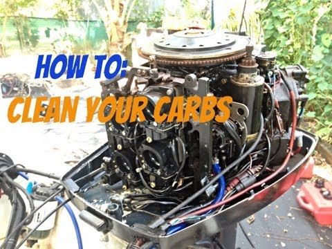 How To Clean an Outboard Engine Carburetor
