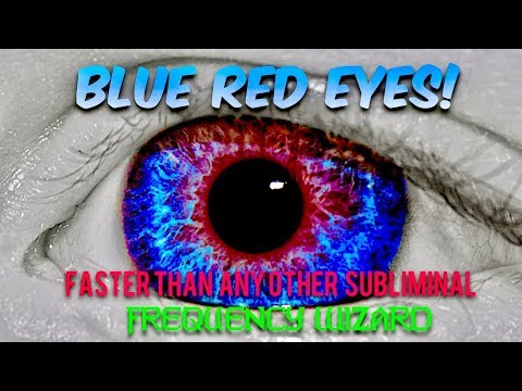 ⚡️CHANGE YOUR EYE COLOR TO BLUE RED FAST! BIOKINESIS! POWERFUL SUBLIMINAL AFFIRMATIONS FREQUENCY
