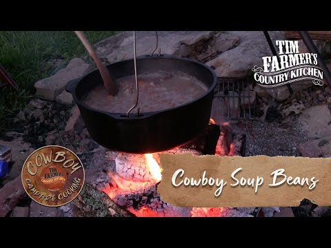 Cowboy Campfire Cooking Series - How-To Make Soup Beans