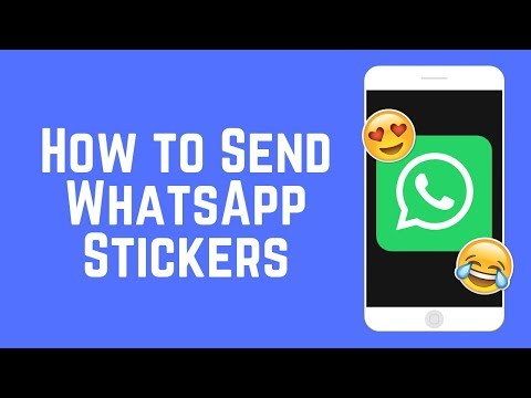 How to Send Stickers on WhatsApp – New Feature 2018