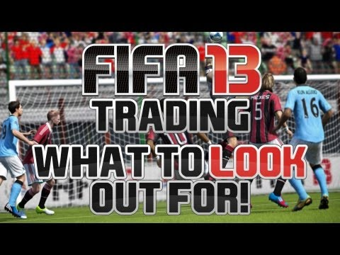 Fifa 13 Ultimate Team Trading Tips - What To Look Out For!