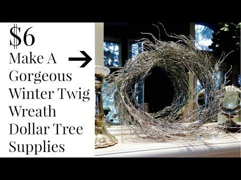 DOLLAR TREE $6 Silver Winter Twig Wreath DIY