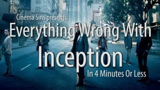 Everything Wrong With Inception In 4 Minutes Or Less