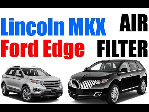Lincoln MKX & Ford Edge Air Filter Replacement - EASY!
