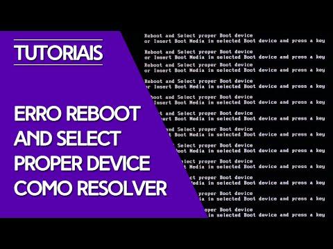 Erro - Reboot and Select Proper Device