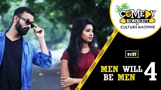 BYN : Men Will Be Men - 4 #Fakeoff #SpriteComedyKonkout