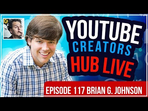 YouTube🔴 YouTube Creators Hub Podcast LIVE - Episode 116 With Brian G. Johnson