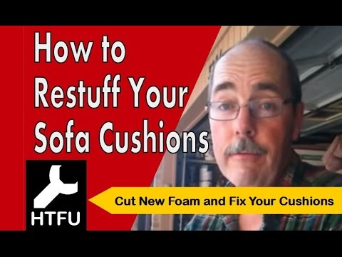 How to Restuff Sofa Cushions: Replace Foam for New Back Cushions and How to Fix a Sagging Couch
