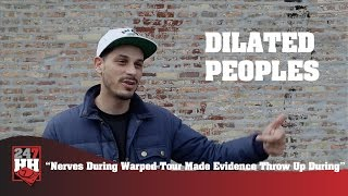 Dilated Peoples -  Nerves During Warped Tour Made Evidence Throw Up (247HH Wild Tour Stories)