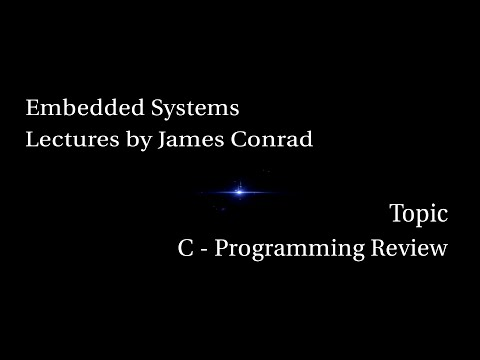 Embedded Systems:  C Programming Review