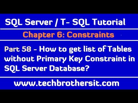 How to get list of Tables without Primary Key Constraint in SQL Server Database -Tutorial Part 58