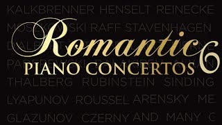 Romantic Piano Concertos 6  Classical Piano Music Of The Romantic Age