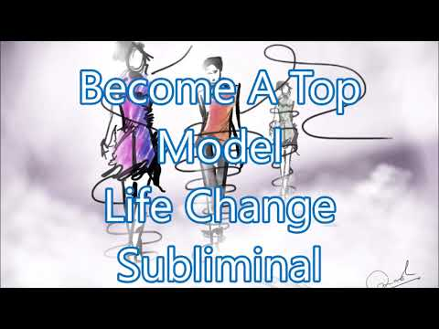 Become A Top Model - Life Change Subliminal
