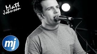 Bonfire Heart – James Blunt (Matt Johnson Acoustic Cover) On Spotify & Apple