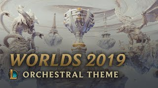 2019 World Championship | Orchestral Theme - League of Legends