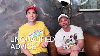 Unqualified Advice: Nick Kroll and John Mulaney