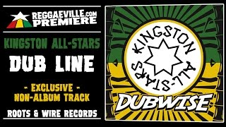 Kingston All-Stars - Dub Line [Non-Album Track - Exclusive Official Audio 2017]