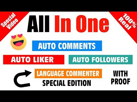 Best Auto Liker 2018 (All In One) Auto Liker , Auto commenter , Auto followers , Special Edition