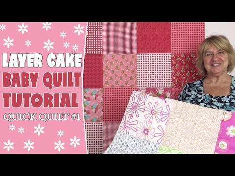 Quick Quilt #1: Layer Cake Baby Quilt Tutorial