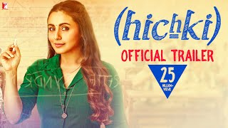 Hichki | Official Trailer | Rani Mukerji | Releasing 23rd March 2018