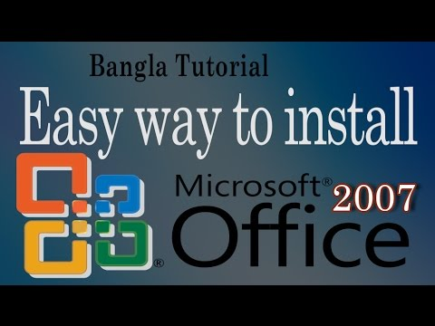 How to install Microsoft office 2007 with easy way bangla tutorial