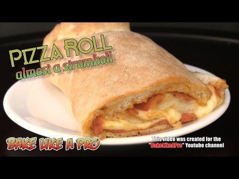 Easy Pizza Roll Recipe ( Almost Stromboli )  Authentic Yeast Dough Recipe