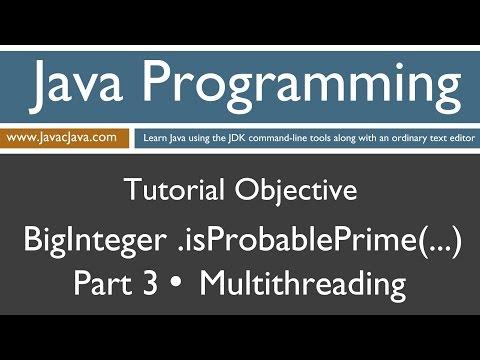 Learn Java Programming - BigInteger .isProbablePrime() Part 3 Multithreading Tutorial
