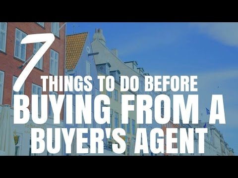 7 Things To Do Before Buying From A Buyers Agent