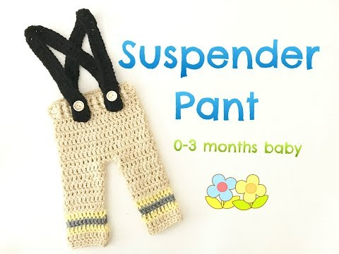 How to Crochet Suspender Pant (0-3 months)