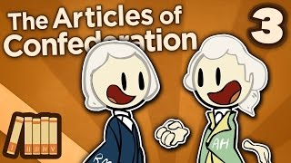The Articles of Confederation - III: Finding Finances - Extra History
