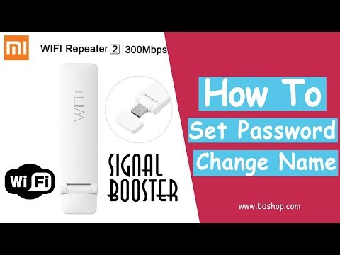 How to Change Name & Set Password for Xiaomi Mi Repeater 2 WiFi Signal Booster