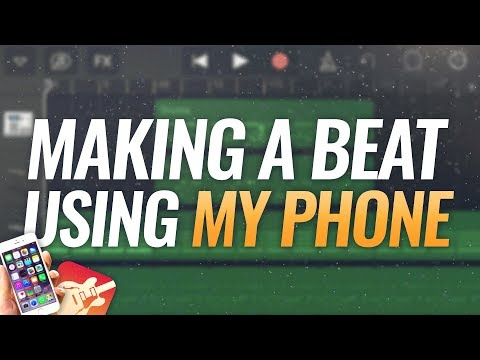 Making A Beat Using My Phone (GarageBand For iOS)