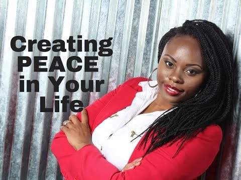 Creating Peace in your life