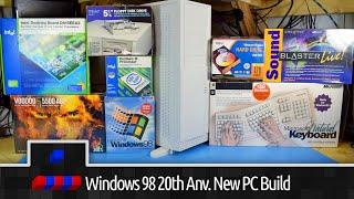 Windows 98 20th Anniversary All New PC Build