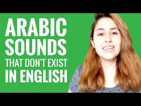 Ask an Arabic Teacher - How Many Arabic Sounds Don't Exist in English?