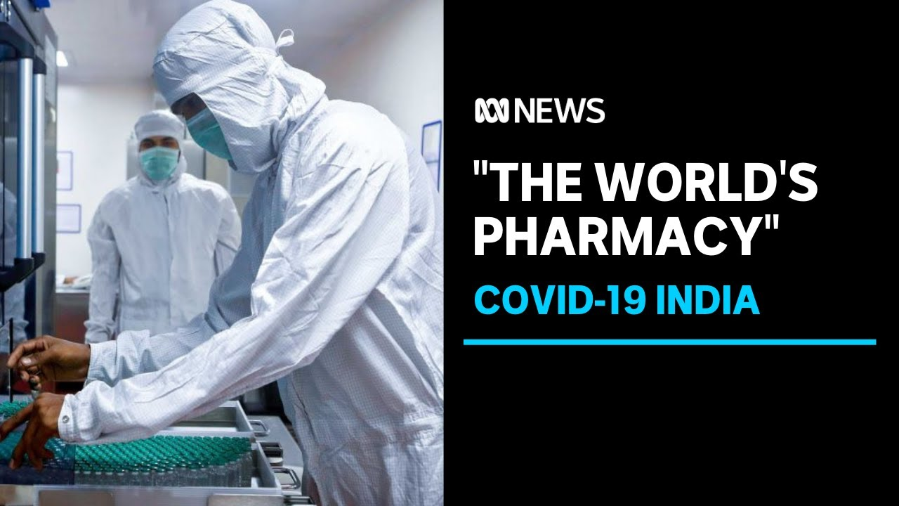 India, known as the 'pharmacy of the world,' is geared to mass-produce COVID-19 vaccines | ABC News