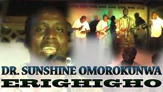 Edo Music Video - Erighigho by Dr Sunshine Omorokunwa