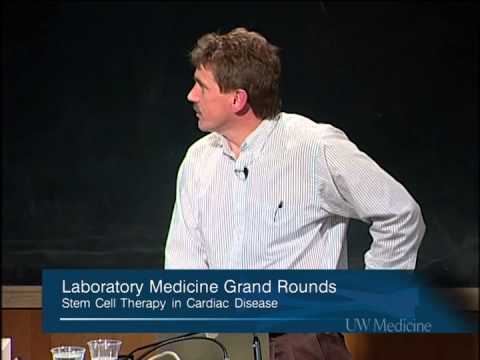 Stem Cell Therapy in Cardiac Disease - Charles Murry, MD, Ph.D.