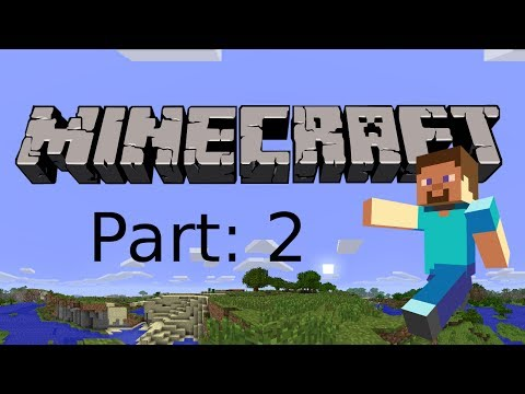 Let's Play Minecraft: Xbox 360 Edition -- Part:2