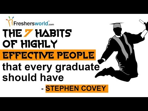 The 7 Habits of Highly Effective People that every graduate should have by Stephen Covey
